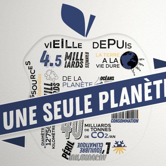 «Une seule planète»